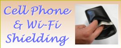 Cell Phone & Wi-Fi Shielding at www.lessemf.com